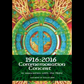 1916:2016 Commemoration Concert