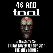 46 and Tool - UK Tool Tribute Band
