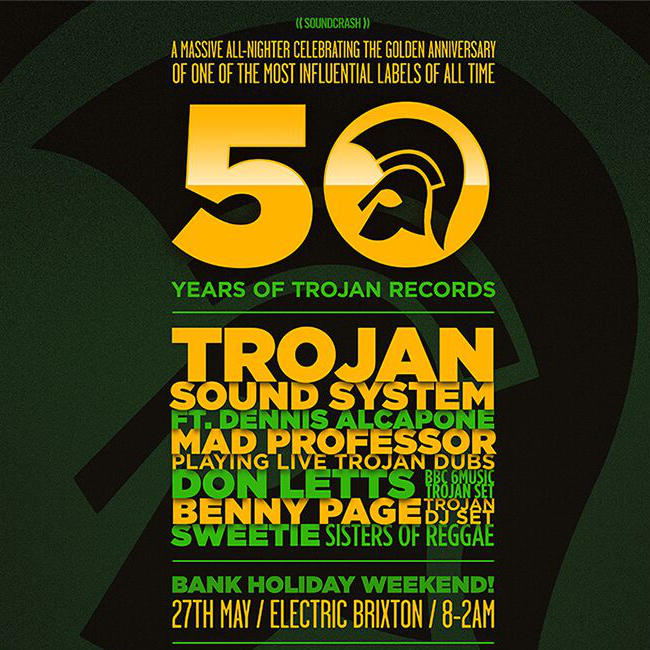 Buy 50 Years Of Trojan Records Tickets 50 Years Of Trojan