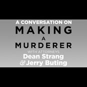 A Conversation With Dean Strang & Jerry Buting