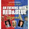 An Evening with Red and Blue Legends