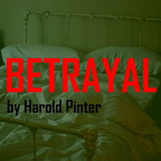 an analysis of the play betrayal by harold pinter Betrayal analysis on studybaycom - english do an analysis on betrayal by harold pinter some topics for discussion to include: -the odd chronological structure of the play -character analysis -their motives for cheating -the role of literature in the story -is anyone not betraying.