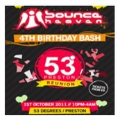 Bounce Heaven 4th Birthday - The 53 Degrees Re-union