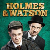 Holmes and Watson: The Farewell Tour