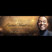 Luther Vandross Experience Never Too Much