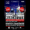 Madison Square Comes To Manchester