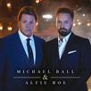 Michael Ball & Alfie Boe - Together Again