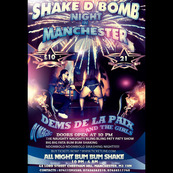 SHAKE D BOMB NIGHT with DEMS DELAPAIX