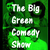 The Big Green Comedy Show