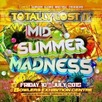 Totally Lost It - Midsummer Madness
