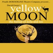 Yellow Moon - Borderline Theatre Company