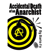 Borderline presents The Accidental Death of an Anarchist